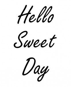 Hello sweet day wallstickers til 79,- med hurtig levering